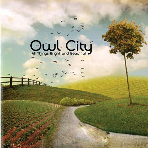 Owl City All Things Bright And Beautiful Vinyl LP Owl City's self-produced new album, All Things Bright and Beautiful, finds Adam Young expanding his sonic palette as he takes his listeners into a ver