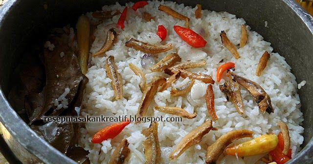 Resep Masakan Sunda, Nasi Liwet Ikan Teri Asin Tanpa Santan
