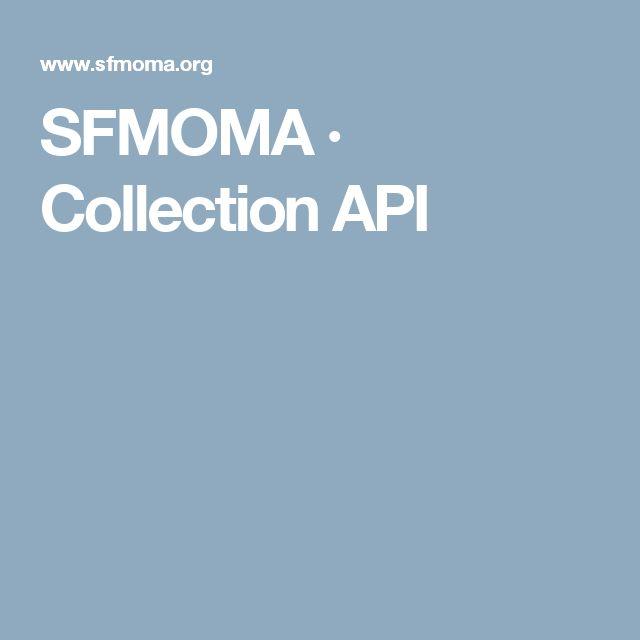 SFMOMA · Collection API