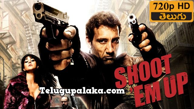 shoot em up full movie download in dual audio