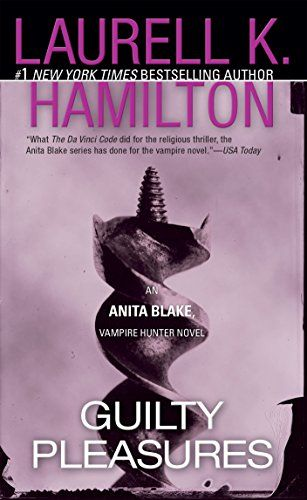 Ebook Epub Guilty Pleasures Anita Blake Vampire Hunter The Pdf Ebook Epub Kindle B Vampire Books Urban Fantasy Books Anita Blake