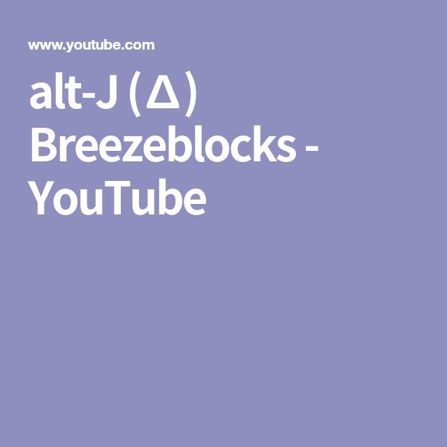 alt-J (∆) Breezeblocks - YouTube