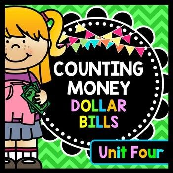 Life Skills Money and Math – Counting Money – Dollar Bills Edition – UNIT FOUR