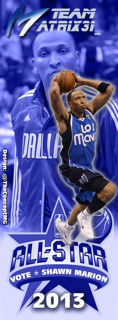 A banner I designed for Shawn Marions Fan Twitter page in support of voting for him as 2013 All Star DPOY.