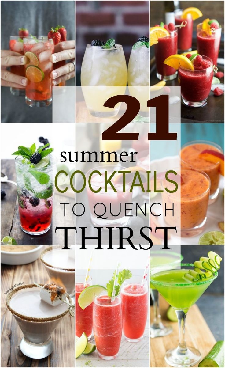21 Summer Cocktails to Quench your Thirst
