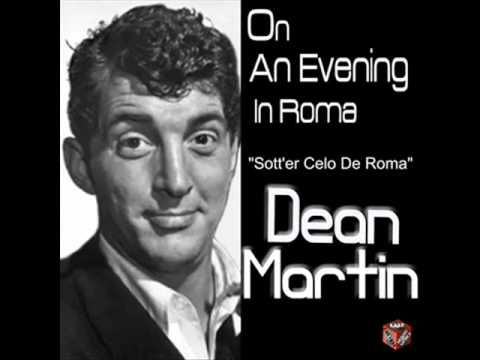 Currently obsessing over this tune. Dean Martin - On an Evening in Roma (Sott'er Celo De Roma) (High Quality - Remastered)