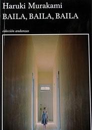 Baila, baila, baila / Haruki Murakami. En marzo de 1983, el joven protagonista de esta novela, redactor  freelance, después de pasar días sombríos, siente la necesidad  de volver a ciertos escenarios de su vida para ajustar cuentas  con el pasado. Viaja a Sapporo con la intención de alojarse  en el Hotel Delfín, donde años atrás pasó una semana con una  misteriosa mujer que, de manera inesperada, desapareció.