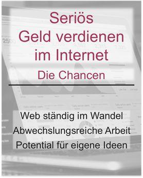Wer seriös im Internet Geld verdienen möchte, hat durchaus einige Herausforderungen zu überwinden. Doch das Internet bietet mindestens genauso viele Chancen wie Herausforderungen, um damit seriös Geld zu verdienen.