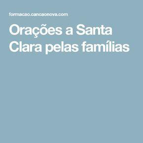Orações a Santa Clara pelas famílias