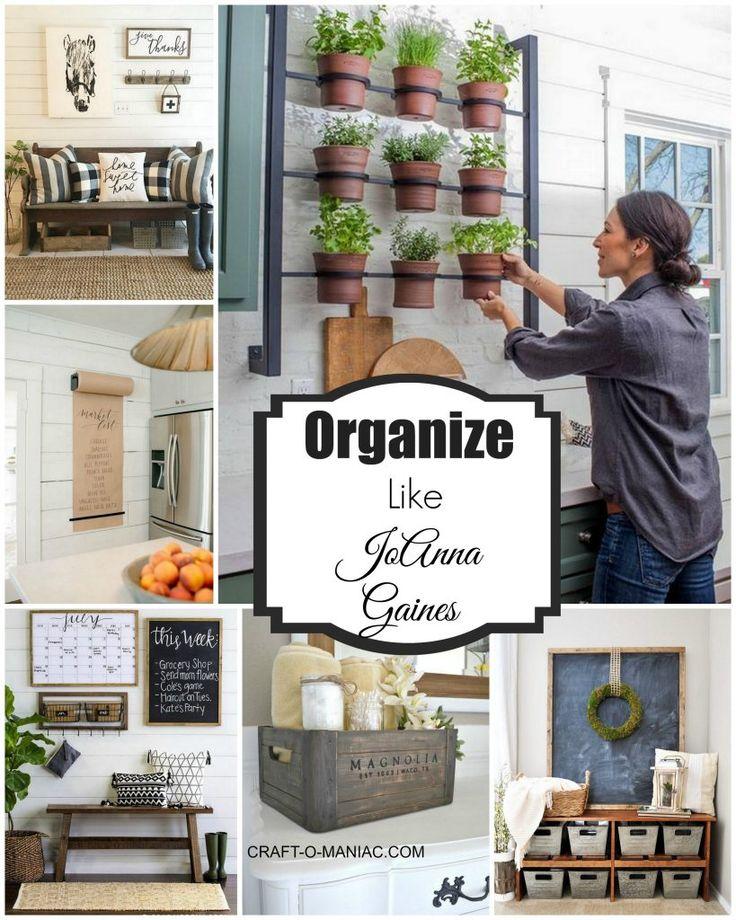 Joanna Gaines Home Decor Inspiration: Organize Your Home Like JoAnna Gaines