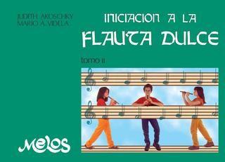 """Cover of """"Iniciación a la fl auta dulce, tomo II"""""""