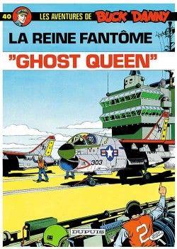 buck danny tome 40 - ghost queen