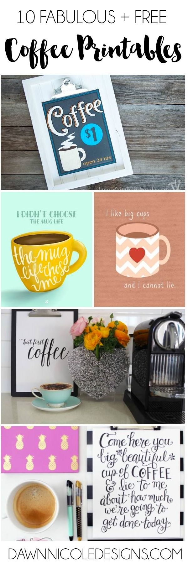 10 Free Coffee Printables | dawnnicoledesigns.com
