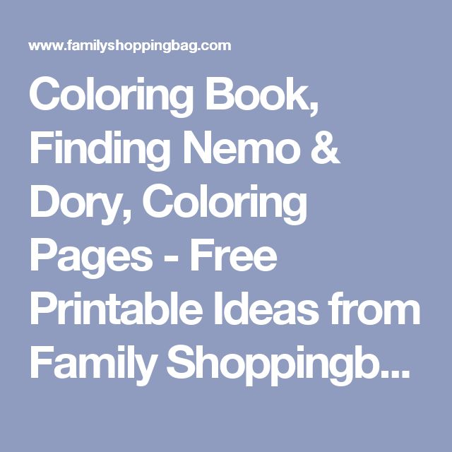 Coloring Book, Finding Nemo & Dory, Coloring Pages - Free Printable Ideas from Family Shoppingbag.com