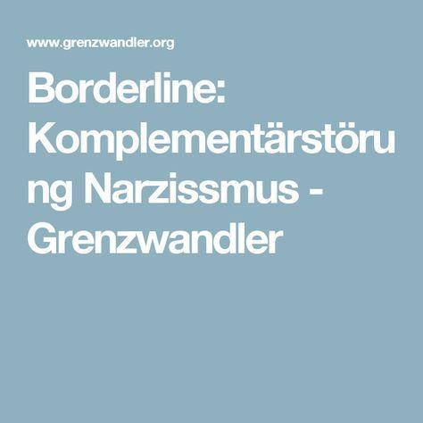 Borderline: Komplementärstörung Narzissmus - Grenzwandler