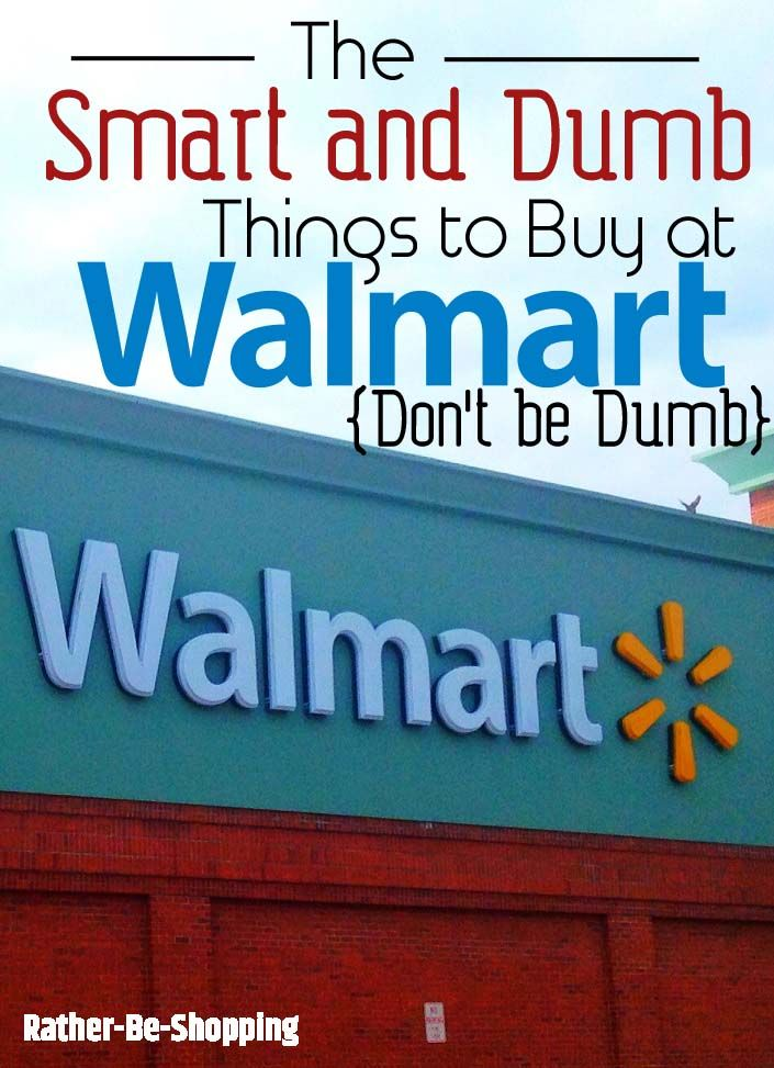 The Smart and Dumb Buys at Walmart