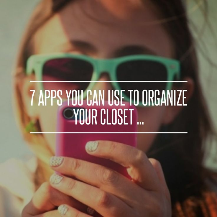 7 Apps You Can Use To Organize Your #Closet ... #Fashion (