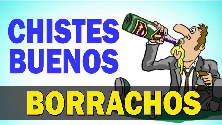 LOS MEJORES CHISTES DE BORRACHOS - LOS MEJORES CHISTES 2016