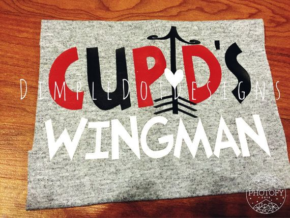 Cupids Wingman Valentines Shirt - Toddler Infant Valentine Shirt  ORDERS PLACED AFTER THURSDAY, JANUARY 28, 2016 WILL NOT BE GUARANTEED FOR