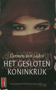Carmen bin Laden, Het gesloten koninkrijk