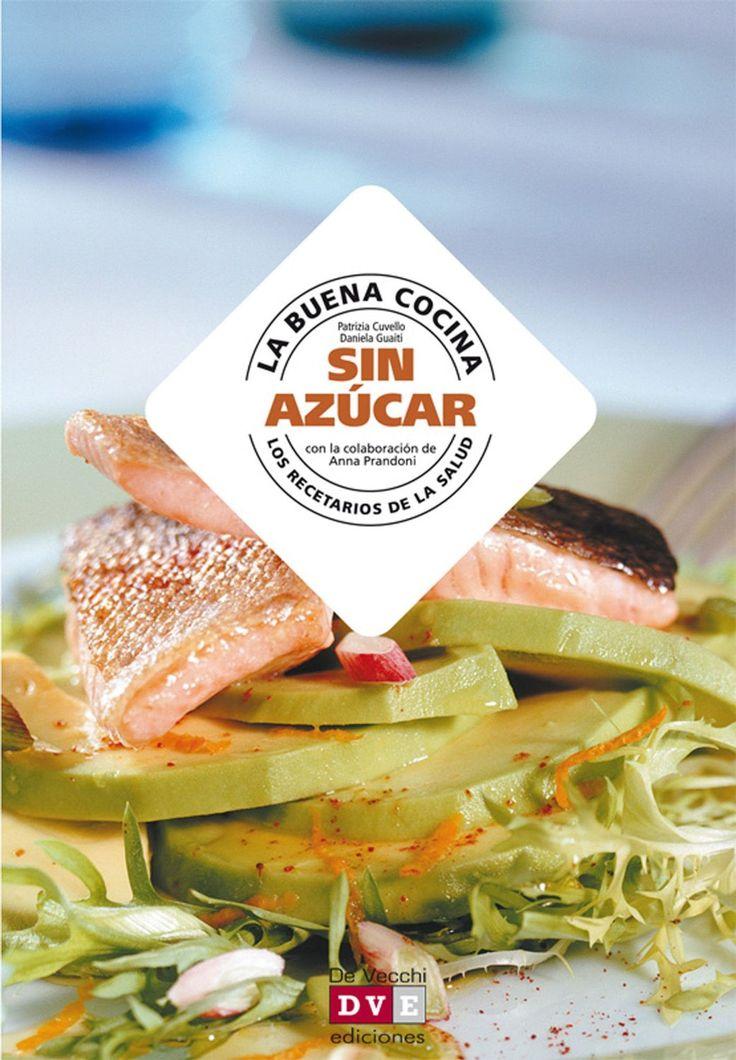 La buena cocina sin azúcar eBook: Patrizia Cuvello, Daniela Guaiti: Amazon.it: Kindle Store
