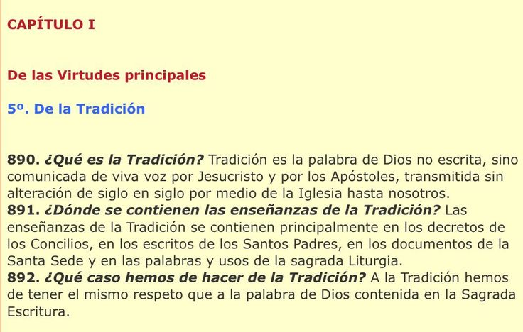 """""""A la Tradición hemos de tener el mismo respeto que a la palabra de Dios contenida en la Sagrada Escritura""""  Catecismo mayor San Pío X"""