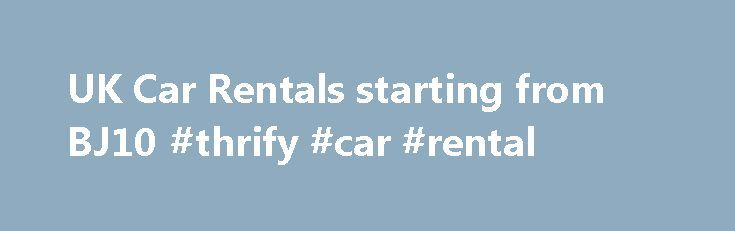 UK Car Rentals starting from ВЈ10 #thrify #car #rental http://rental.remmont.com/uk-car-rentals-starting-from-%d0%b2%d1%9810-thrify-car-rental/  #uk car rentals # Welcome to Cars Hire UK Car rental in UK is a great option to visit all the popular places such as museums, theme parks, beaches, national parks, monuments, and sporting venues. We have a wide network of car suppliers in UK such as Easirent, Europcar, Sixt and Green Motion and offer...