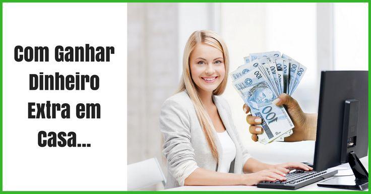 Como Ganhar Dinheiro Extra em Casa | Conexão Lucrativa