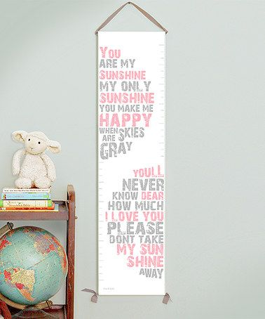 Love this 'You Are My Sunshine' Growth Chart on #zulily! #zulilyfinds