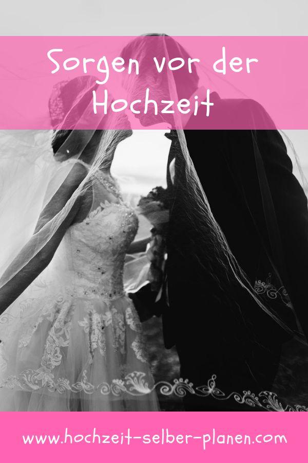 Sorgen Vor Der Hochzeit Hochzeit Kleine Hochzeit Brautpaar