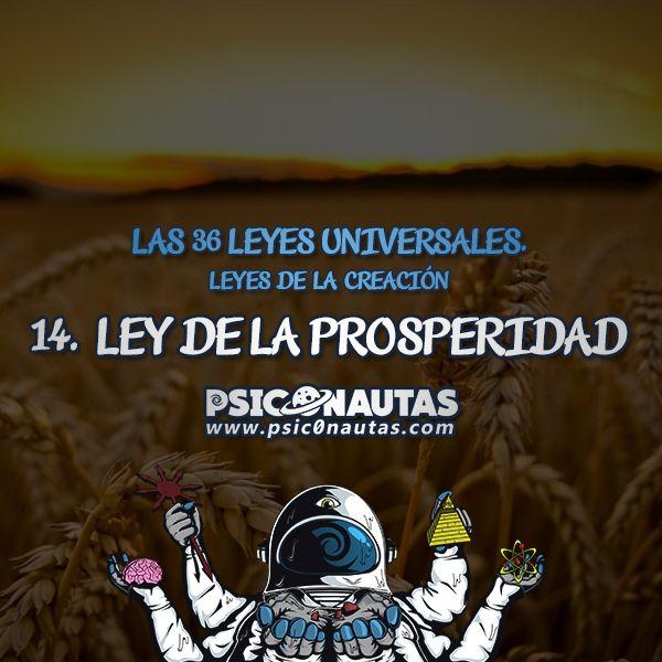 Las 36 Leyes Universales – 14. Ley de la prosperidad.