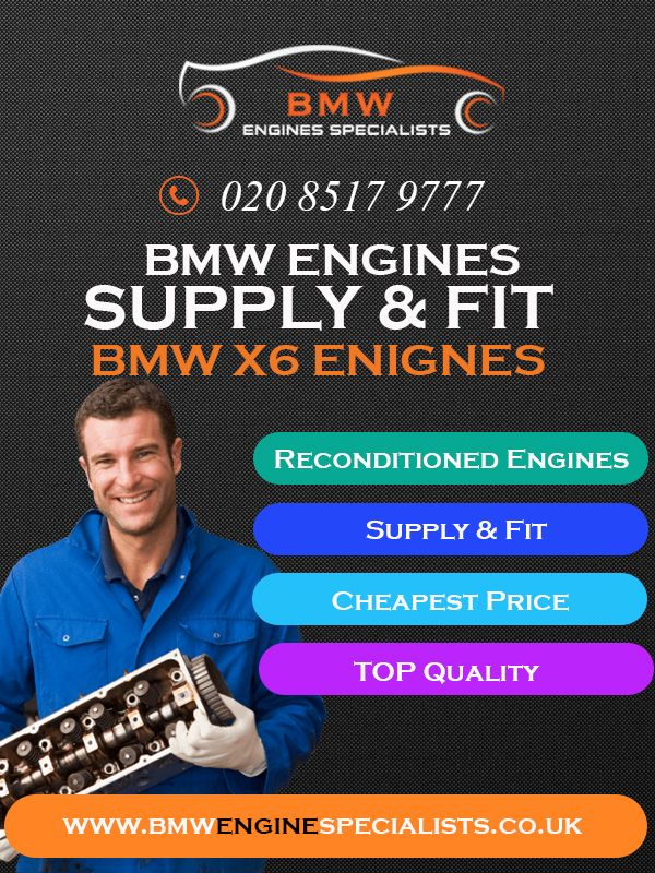 BMW X6 Engine For Sale - Reconditioned BMW X6 all Models Engines- BMW Engine Specialists BMW Engine Specialist is leading supplier of Reconditioned BMW x6 engines in the UK and around the Europe. Buying a reconditioned engine for your BMW automobile can save more than 60% money in comparison to buy a brand new engine. BMW Engine Specialists supply and fit high quality and Reconditioned BMW x6 engines that are tested inspected and comes with 6-month/Unlimited Mileage warranty