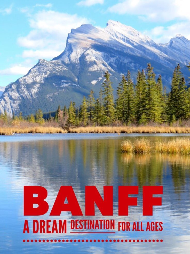 Looking for a mountain getaway perfect for all ages? Banff National Park in Canada provides a holiday destination with activities for adventure solo travelers to multi-generation families. A must see trip of a lifetime.: