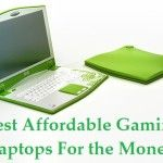 Best Affordable Gaming Laptops For the Money