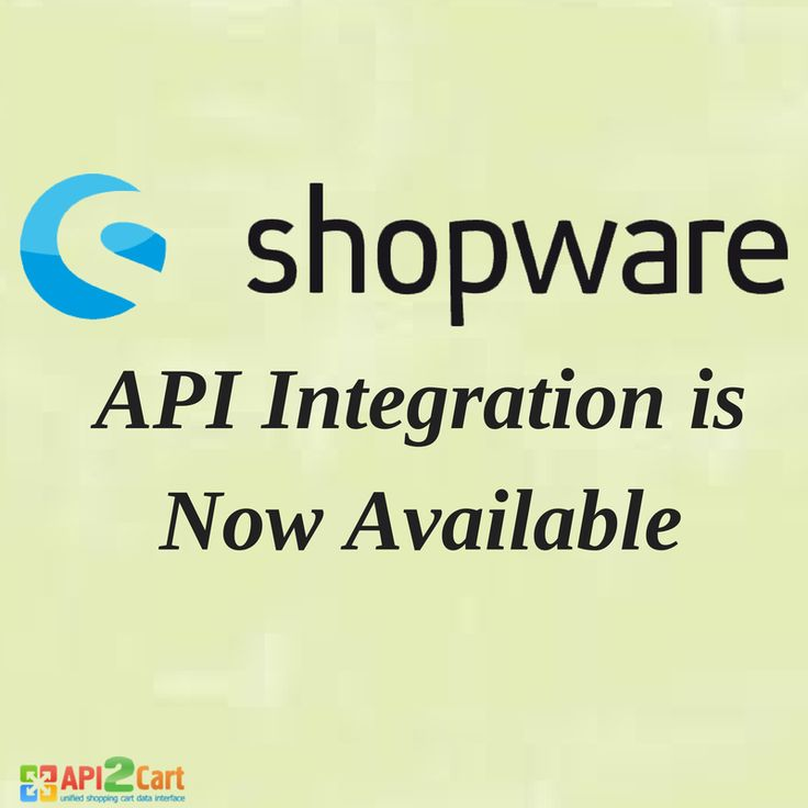 Shopware API Integration is now supported by API2Cart