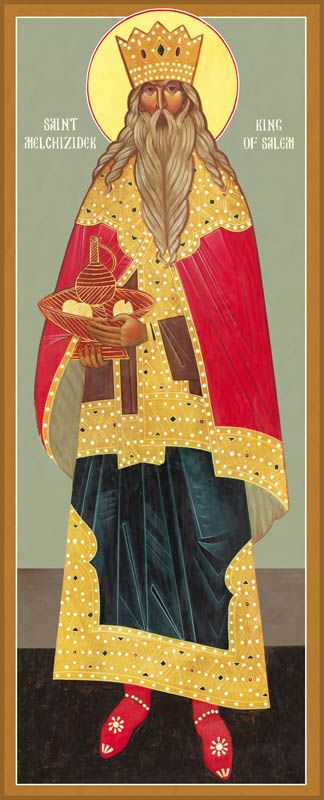 St Melchizedek, the Great High Priest, King of Salem