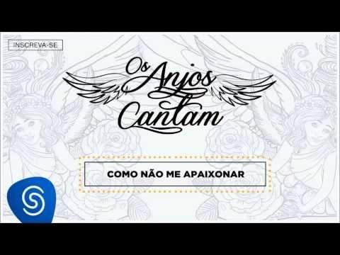 Jorge & Mateus - Como Não Me Apaixonar (Os Anjos Cantam) [Áudio Oficial] - YouTube