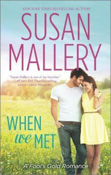 Giveaway & Q & A: (Print) When We Met by Susan Mallery - @Susan Mallery http://www.nightowlreviews.com/V5/Blog/Articles/When-We-Met-by-Susan-Mallery