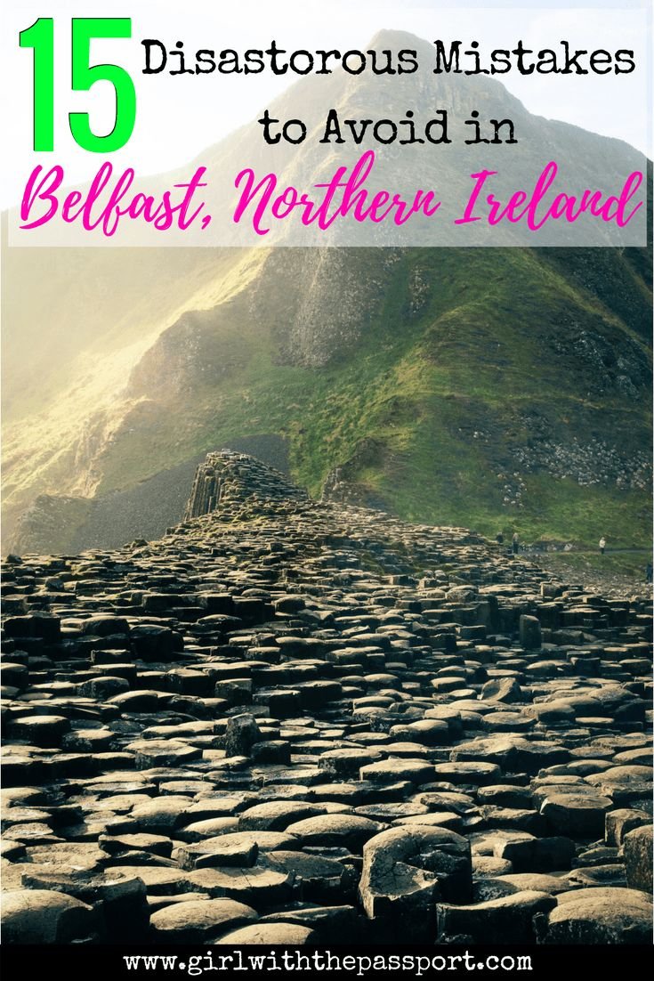 Traveling to #belfast #northern #ireland and want to #plant the best #vacation ever? Then check out these 15 travel mistakes to avoid when heading to this insanely beautiful country .