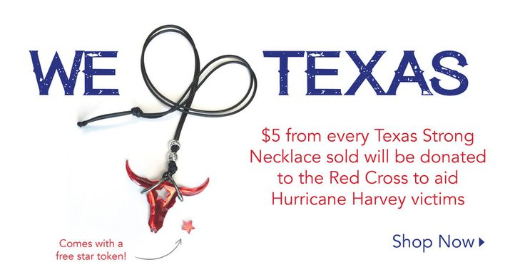 """In an effort to assist the Lone Star State and the over 11 million people affected by the recent and devastating destruction brought on by Hurricane Harvey, we have created a very special and exclusive """"Texas Strong"""" Necklace. $5 from every Texas Strong Necklace sold will be donated directly to the Red Cross to aid in their efforts to help the victims of Hurricane Harvey. Each necklace will also come with a red star token to remind you of your small act of kindness that made a big…"""