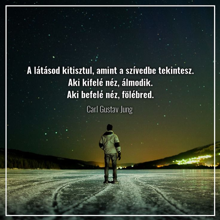 Carl Gustav Jung #idézet   A kép forrása: ZEITGEIST HUNGARY