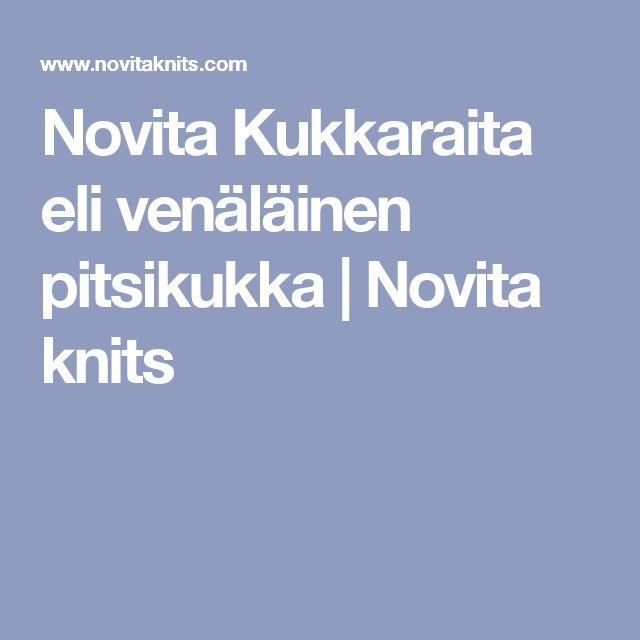 Novita Kukkaraita eli venäläinen pitsikukka | Novita knits