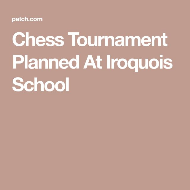 Chess Tournament Planned At Iroquois School