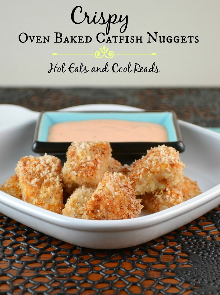 These Crispy Oven Baked Catfish Nuggets are a great appetizer or a protein for dinner! Substitute any white fish your prefer if you dont like catfish! From Hot Eats and Cool Reads!