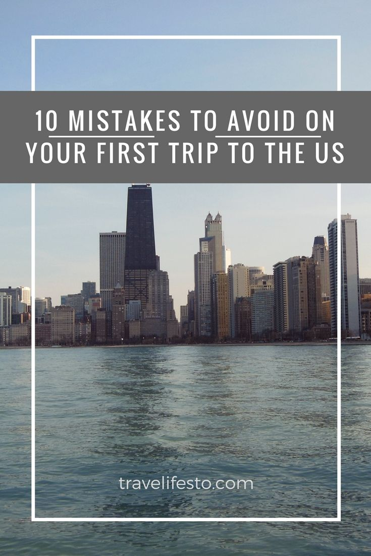 Ten mistakes to avoid on your first trip to the US - www.travelifesto.com