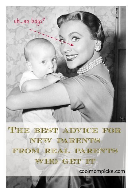 The best advice for new parents from parents who get it: You!  Recently, we had an awesome discussion on our Facebook page about the best ...