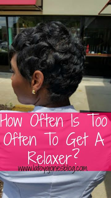 Are you getting your relaxer too soon? (www.latoyajonesblog.com)