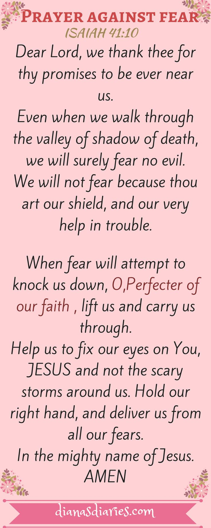 Fear Not says Yahweh. Today,God wants to transform your every fear into songs of faith. May this prayer help you to get over the little and big fears in your life. Do read my post about the time God allowed me to face my fear in my most trying time.Much blessings, Diana #prayer #nofear #Fearnot #Isaiah41