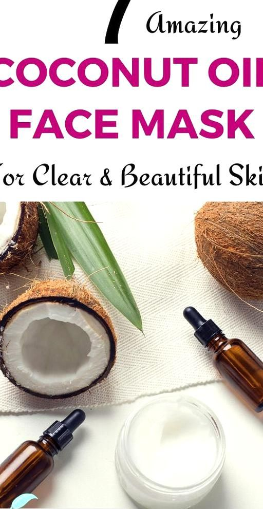 7 Best Coconut Oil Face Mask That Would Not Only Make You Get Rid Of Dry Skin Wrinkles Blackheads In 2020 Coconut Oil Face Mask Coconut Oil For Face Glowing Skin Mask