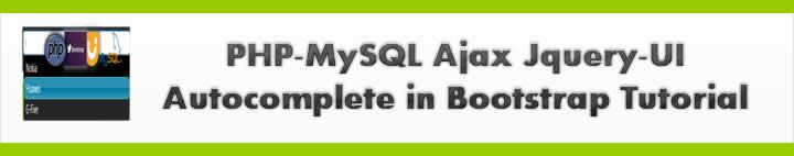 PHP-MySQL Ajax Jquery-UI Autocomplete in Bootstrap